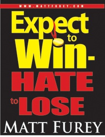 Expect to Win – Hate to Lose